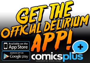 Get Delirium on the ComicsPlus App!
