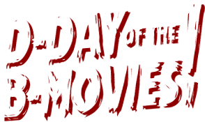 Relive D-Day for B-Movies!